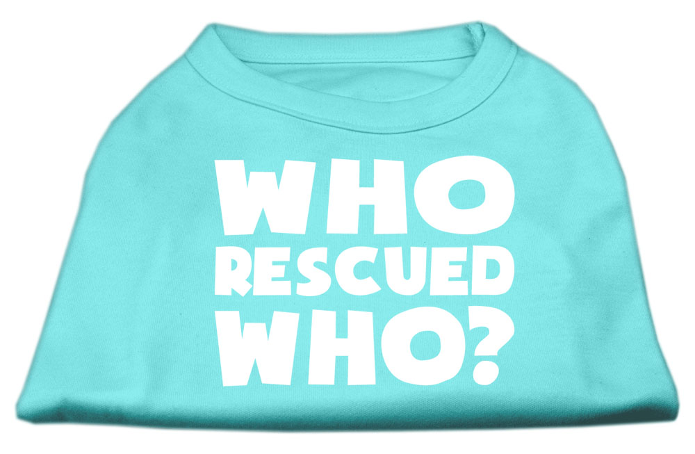 Who Rescued Who Screen Print Shirt Aqua XXL