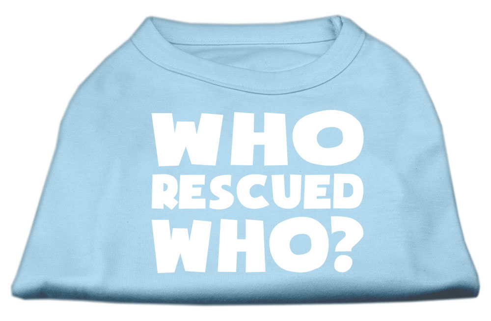 Who Rescued Who Screen Print Shirt Baby Blue XXL