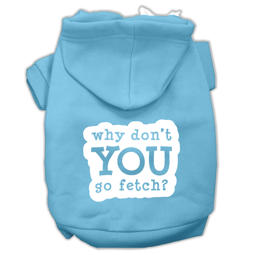 You Go Fetch Screen Print Pet Hoodies Baby Blue Size XL (16)