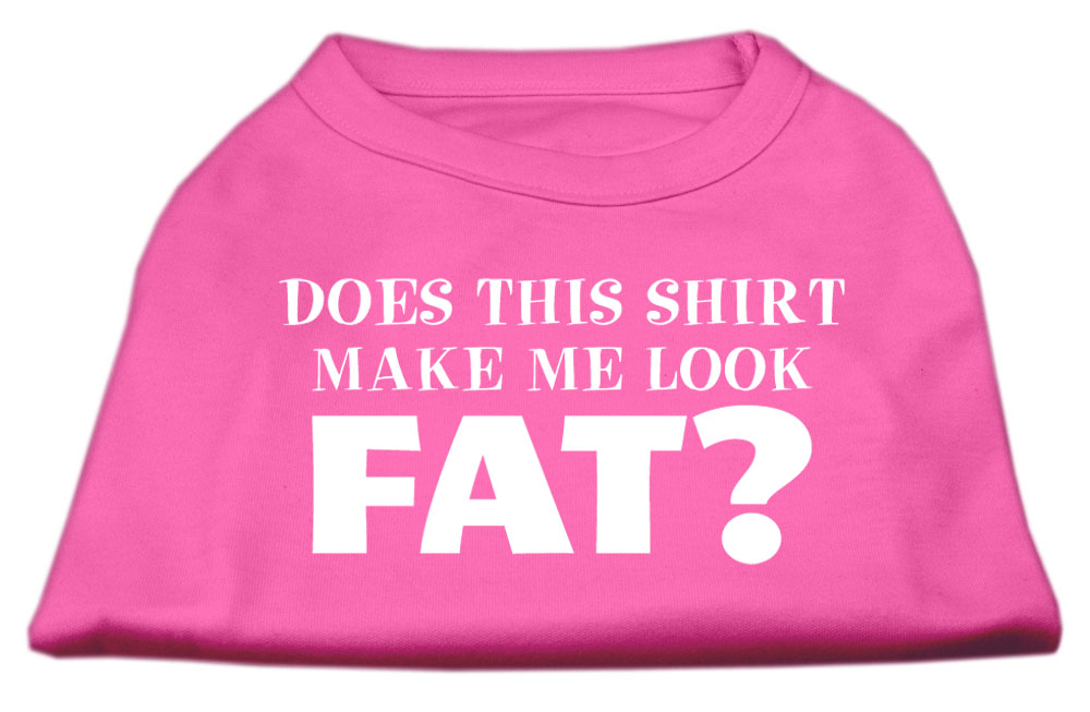 Does This Shirt Make Me Look Fat? Screen Printed Shirt Bright Pink XXXL (20)